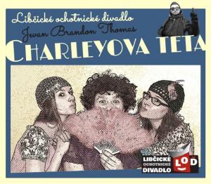 """LOĎ: """"Charleyova teta"""" @ sál restaurace na Chaloupkách   Chaloupky   Středočeský kraj   Česká republika"""