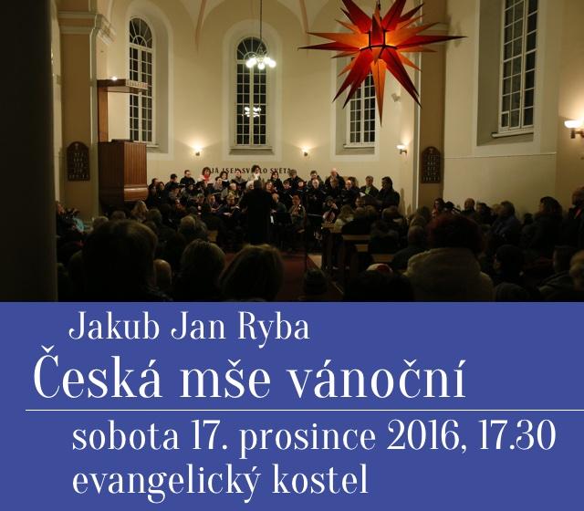 Česká mše vánoční Jakuba Jana Ryby 2016