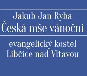 Česká mše vánoční @ Evangelický kostel | Libčice nad Vltavou | Středočeský kraj | Česká republika