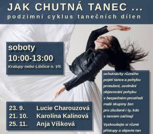 Jak chutná tanec III. @ Kralupy nad Vltavou | Libčice nad Vltavou | Česko
