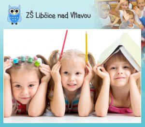 Škola: zápis do 1. tříd @ ZŠ Libčice | Libčice nad Vltavou | Středočeský kraj | Česká republika