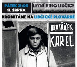 Letní kino: Bratříček Karel @ Libčická plovárna | Libčice nad Vltavou | Středočeský kraj | Česká republika