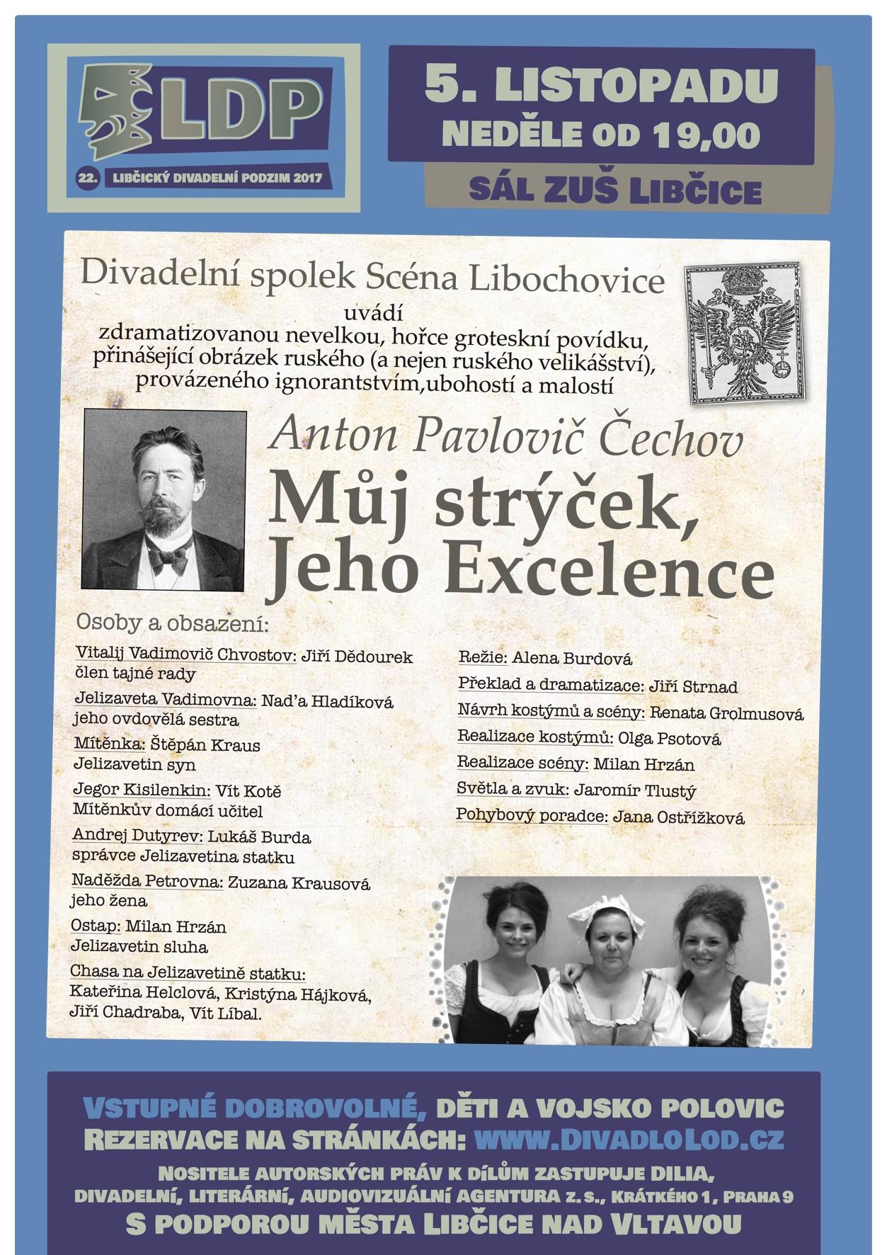 LDP2017: Muj strycek Jeho Excelence