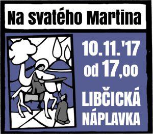 Na svatého Martina @ Náplavka | Libčice nad Vltavou | Středočeský kraj | Česká republika