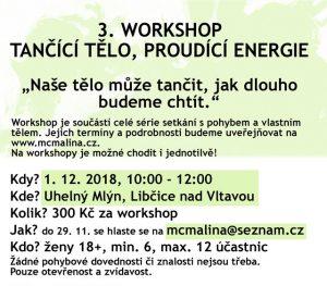 3. workshop: Tančící tělo, proudící energie @ galerie ARTO.TO v Uhelném mlýně | Libčice nad Vltavou | Česká republika