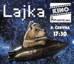 Dětské kino: Lajka @ Kino Kotelna