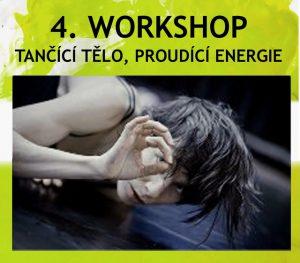 4. workshop: Tančící tělo, proudící energie @ galerie ARTO.TO v Uhelném mlýně | Libčice nad Vltavou | Česká republika