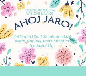 ZRUŠENO: Centrum Malina / Ahoj jaro! @ Pod Kameníčkem | Libčice nad Vltavou | Středočeský kraj | Česká republika