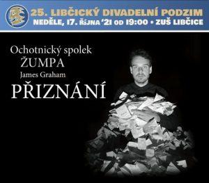 LDP `21 - OS Žumpa: PŘIZNÁNÍ @ sál ZUŠ Libčice | Libčice nad Vltavou | Středočeský kraj | Česká republika