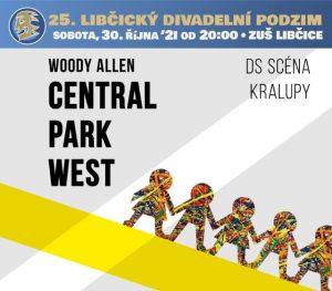 LDP `21 - DS Scéna: CENTRAL PARK WEST @ sál ZUŠ Libčice | Libčice nad Vltavou | Středočeský kraj | Česká republika