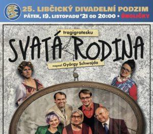 LDP `21 - Divadlo U Váňů: SVATÁ RODINA @ Stodola, Úholičky | Libčice nad Vltavou | Středočeský kraj | Česká republika