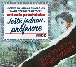 PŘELOŽENO - LOĎ:  Ještě jednou, profesore @ sál ZUŠ Libčice | Libčice nad Vltavou | Středočeský kraj | Česká republika