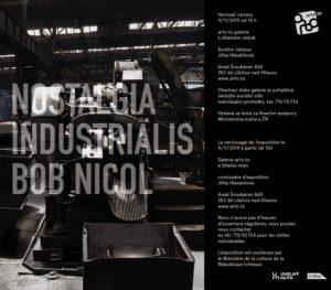 Vernisáž výstavy: Bob Nicol - Nostalgia industrialis @ Uhelný mlýn
