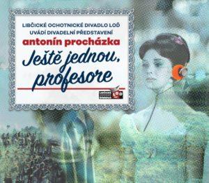 ZRUŠENO:  Ještě jednou, profesore @ sál ZUŠ Libčice | Libčice nad Vltavou | Středočeský kraj | Česká republika