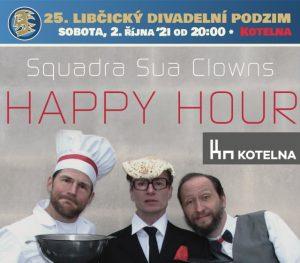 LDP `21 - Squadra Sua: HAPPY HOUR @ Kotelna Libčice