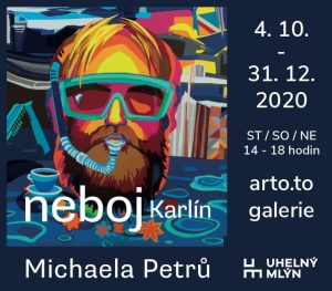 výstava: Michaela Petrů - Neboj Karlín @ Uhelný mlýn